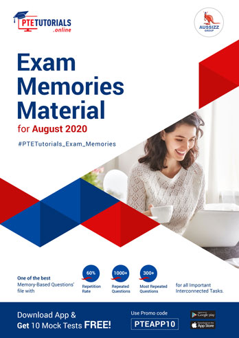PTE Exam Memories Material for Aug 2020