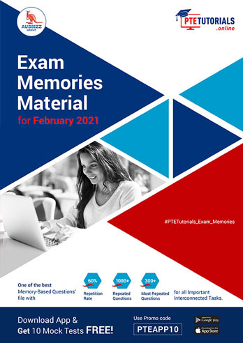 PTE Exam Memories Material for February 2021