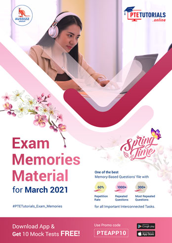 PTE Exam Memories Material for March 2021