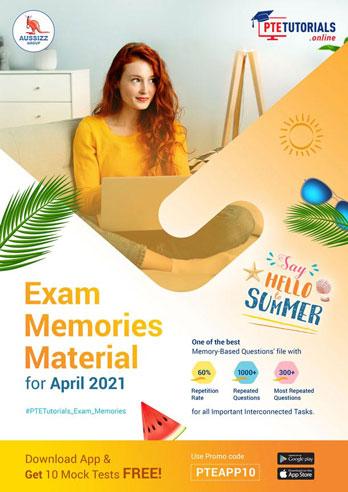 PTE Exam Memories Material for April 2021