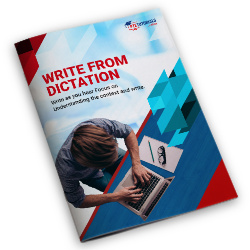 Write from dictation