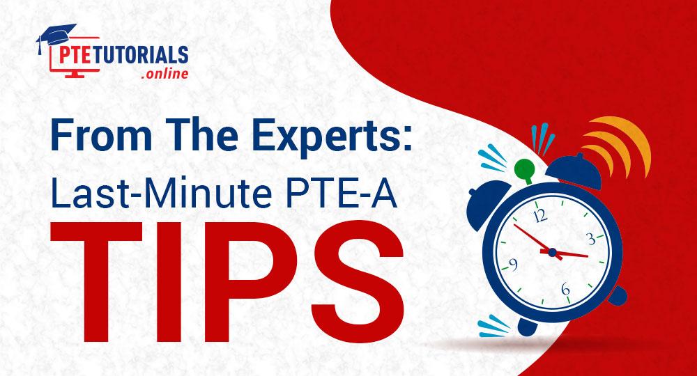 PTE-A Tips