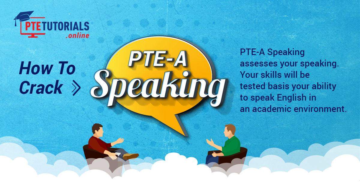 PTE-A Speaking