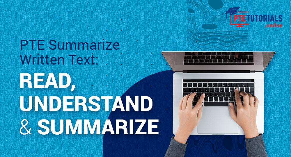 PTE Summarize Written Text