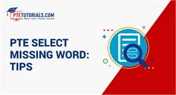 PTE Select Missing Word